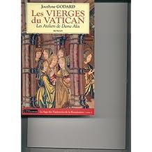 Les ateliers de Dame Alix. 2, Les vierges du Vatican