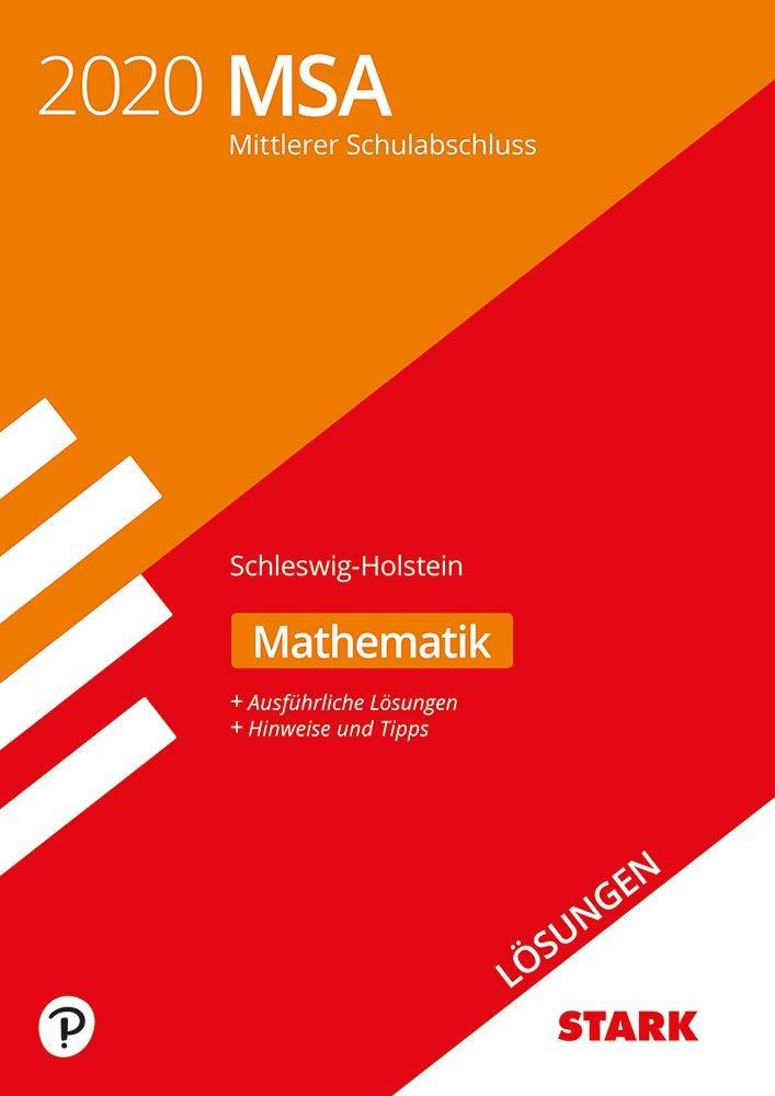 STARK Lösungen Zu Original Prüfungen Und Training MSA 2020   Mathematik   Schleswig Holstein