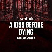 A Kiss Before Dying | Pamela Colloff
