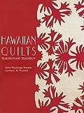 Hawaiian Quilts, Reiko Mochinaga Brandon and Loretta G. H. Woodard, 082482928X