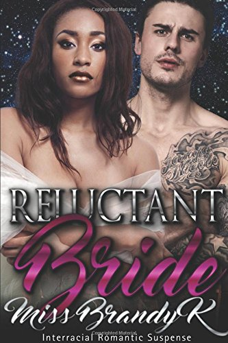 White Brandy (Reluctant Bride (Interracial Arranged Marriage)