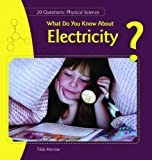 What Do You Know about Electricity?, Tilda Monroe, 1448812488