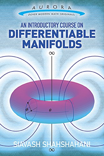 An Introductory Course on Differentiable Manifolds (Aurora: Dover Modern Math Originals) (Differential Bracket)