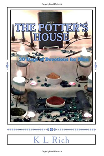 Download THE POTTER'S HOUSE: 30 Days of Devotions for Men PDF