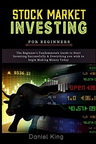 51l0MY2lktL - Stock Market Investing: The Beginner's Fundamentals Guide to Start Investing Successfully & Everything you wish to begin Making Money Today