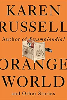 Book Cover: Orange World and Other Stories
