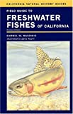 Field Guide to Freshwater Fishes of California, Samuel M. McGinnis, 0520237277