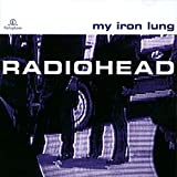 My Iron Lung by Parlophone (1994-01-01)