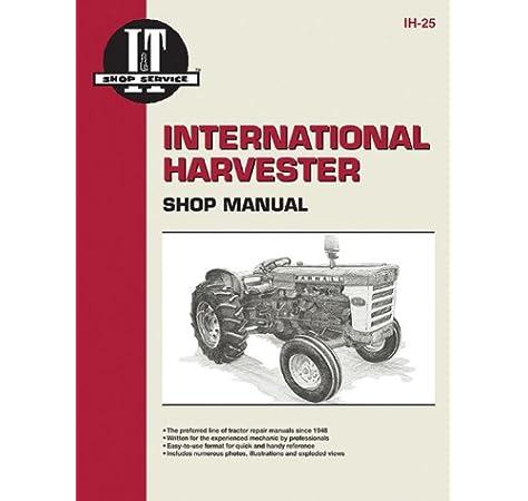 [SCHEMATICS_44OR]  International Harvester Shop Manual Series 460 560 606 660 & 2606 (I & T  Shop Service): Penton Staff: 9780872881068: Amazon.com: Books | International Farmall 560 Tractor Wiring Diagram |  | Amazon.com