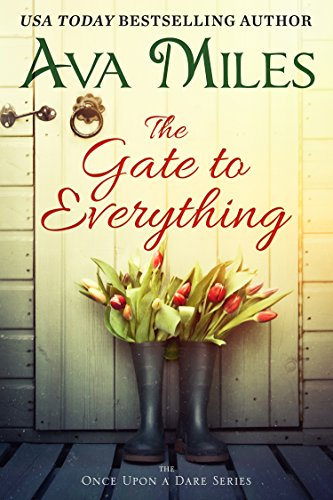 The Gate to Everything (Once Upon a Dare Book -