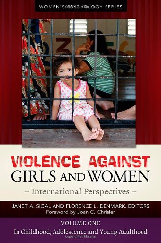 Violence against Girls and Women [2 volumes]: International Perspectives (Women's Psychology)
