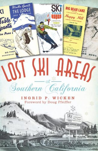 Promo Ski - Lost Ski Areas of Southern California