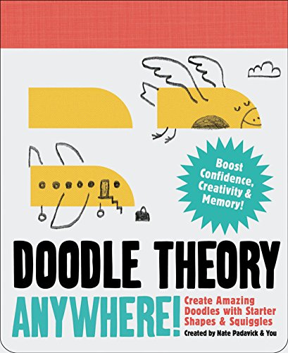Doodle Theory Anywhere!: Create Amazing Doodles with Starter Shapes & Squiggles ()