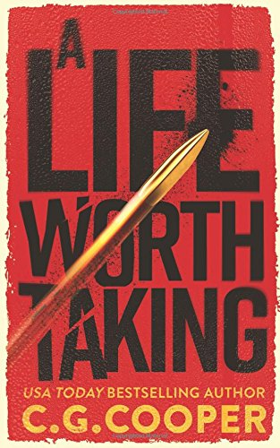 A Life Worth Taking (Tom Greer Thrillers)