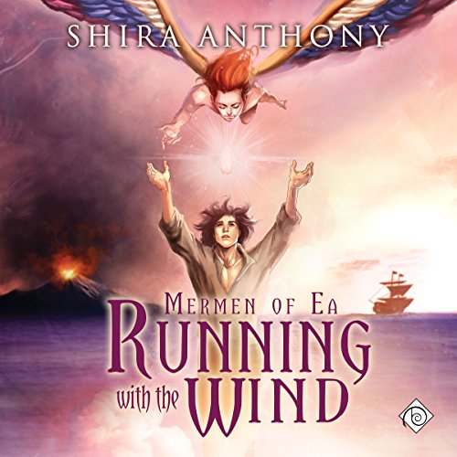 Running with the Wind: Mermen of Ea, Book 3