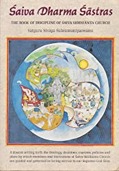 Saiva Dharma Sastras: The Book of Discipline of Saiva Siddhanta Church