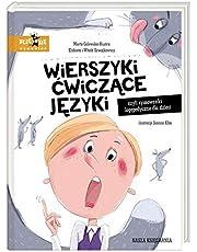 Wierszyki cwiczace jezyki, czyli rymowanki logopedyczne dla dzieci