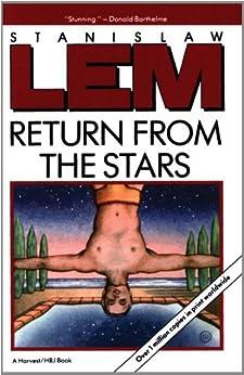 Return From The Stars (Helen and Kurt Wolff Books) by [Lem, Stanislaw]