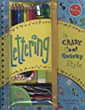 Lettering in Crazy, Cool, Quirky Style, Karen Phillips, 157054428X