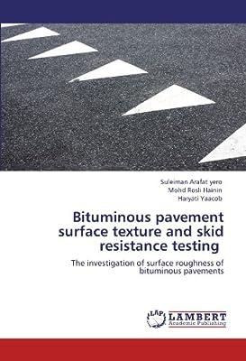 Bituminous Pavement Surface Texture and Skid Resistance