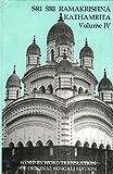 img - for Sri Sri Ramakrishna Kathamrita , Vol. 4 book / textbook / text book