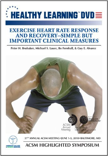 Exercise Heart Rate Response and Recovery Simple But Important Clinical Measures by Ph.D. (Measuring Heart Rate)