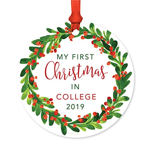 - Andaz Press Family Round Metal Christmas Ornament, My First Christmas in College 2019, Red Green Holiday Wreath, 1-Pack, Includes Ribbon and Gift Bag