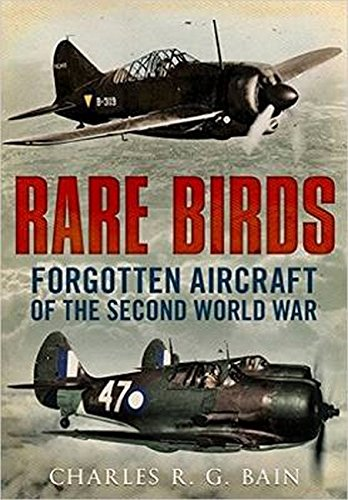 Book Cover: Rare Birds: Forgotten Aircraft of the Second World War