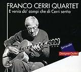 E Venia Da Campi Che Cerri Sentia by Franco Cerri (2013-05-03)