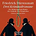 Drei Kriminalromane Audiobook by Friedrich Dürrenmatt Narrated by Hans Korte