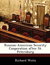 Russian-american Security Cooperation After St. Petersburg