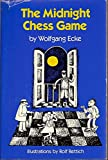 The Midnight Chess Game, Wolfgang Ecke, 0135828260