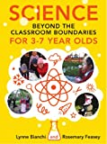 img - for Science and Technology beyond the Classroom Boundaries for 3-7 year olds book / textbook / text book