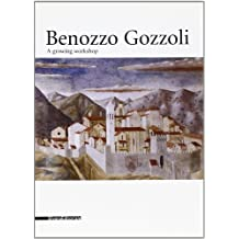 Benozzo Gozzoli: A Growing Workshop