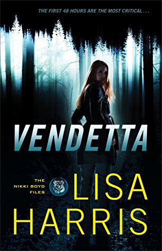 Vendetta (The Nikki Boyd Files Book #1) ()