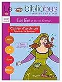 Le Bibliobus n° 10 CE2 : Les fées : Cahier d'activités