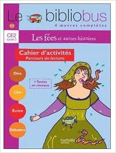 Lire Le Bibliobus n° 10 CE2 : Les fées : Cahier d'activités pdf, epub ebook