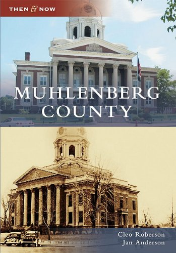 Muhlenberg County (Then and Now) PDF