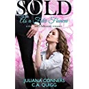 Sold as a Fake Fiancee: A Virgin and a Billionaire Romance (Sold: Virgin and Billionaire Romance Book 4)