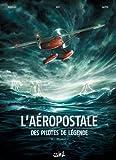 """Afficher """"L'Aéropostale - Des pilotes de légende n° 2 Mermoz"""""""