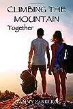 Climbing the Mountain Together, Tammy Zarulko, 1941572006
