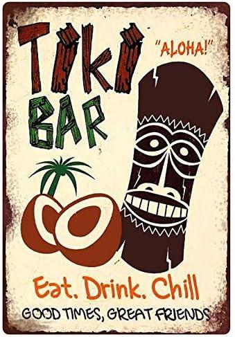 Plaque en t/ôle g/én/érique 20 x 30 cm The Tiki Bar Hawaii Cocktails Aloha Eat Drink Chill