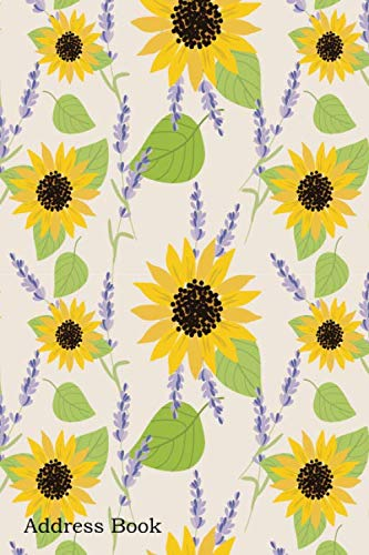 (Address Book: For Contacts, Addresses, Phone, Email, Note,Emergency Contacts,Alphabetical Index With Sunflower Lavender Seamless Pattern)
