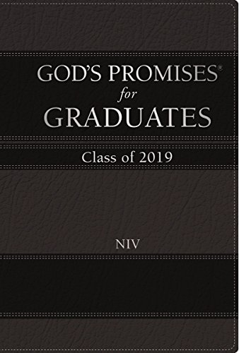 God's Promises for Graduates: Class of 2019 -