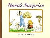 Nora's Surprise, Satomi Ichikawa, 0399225358