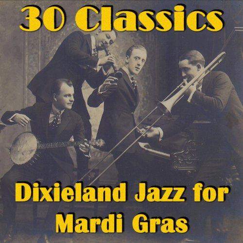 30 Classics: Dixieland Jazz fo...