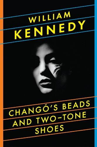 Chango's Beads and Two-Tone Shoes: A Novel (Bead Americana)