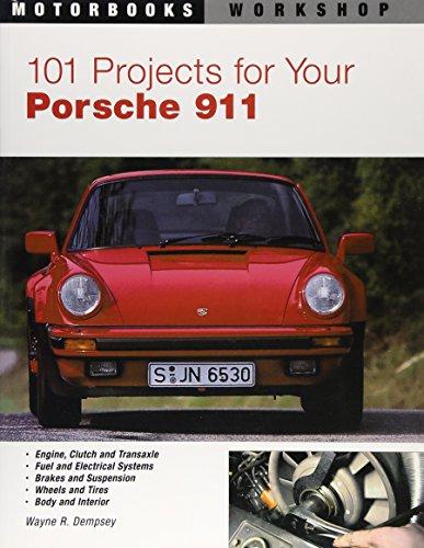 101 Projects for Your Porsche 911, 1964-1989 (Motorbooks Workshop) (Series 911 Porsche)