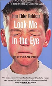 Book Look Me in the Eye: My Life with Asperger's