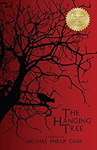 The Hanging Tree by Michael Phillip Cash ebook deal